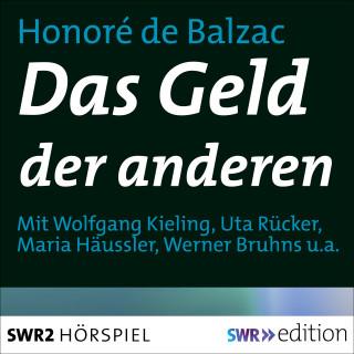 Honoré de Balzac: Das Geld der anderen
