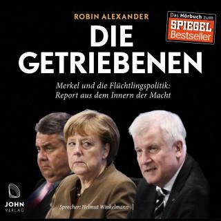 Robin Alexander: Die Getriebenen: Merkel und die Flüchtlingspolitik