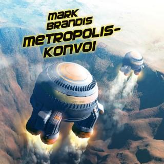 Nikolai von Michalewsky: 27: Metropolis-Konvoi
