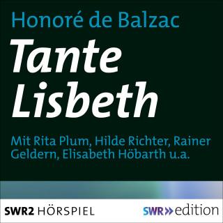 Honoré de Balzac: Tante Lisbeth
