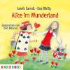 Lewis Carroll, Ilse Bintig: Alice im Wunderland