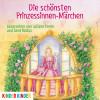 Ilse Bintig: Die schönsten Prinzessinnen-Märchen