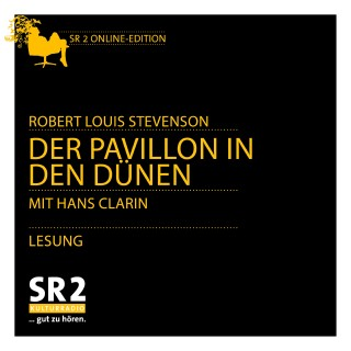 Robert Louis Stevenson: Der Pavillon in den Dünen