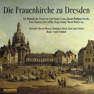 Frank Fröhlich (Hg.): Die Frauenkirche zu Dresden