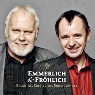 Gunther Emmerlich, Frank Fröhlich: Emmerlich & Fröhlich