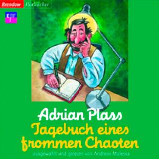 Adrian Plass: Tagebuch eines frommen Chaoten