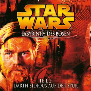 James Luceno: Labyrinth des Bösen - Teil 2: Darth Sidious auf der Spur