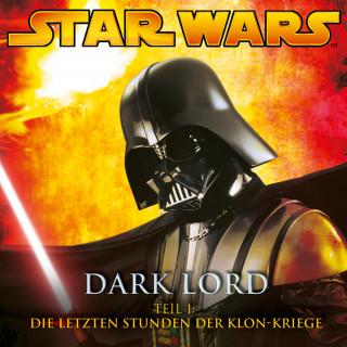 James Luceno: Dark Lord - Teil 1: Die letzten Stunden der Klon-Kriege
