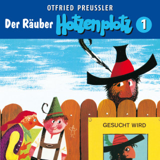 Otfried Preußler, Jürgen Nola: 01: Der Räuber Hotzenplotz