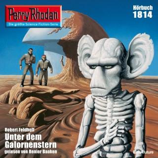 Robert Feldhoff: Perry Rhodan 1814: Unter dem Galornenstern