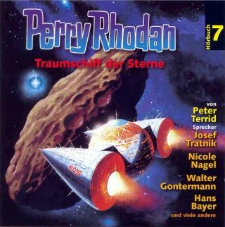 Peter Terrid: Perry Rhodan Hörspiel 07: Traumschiff der Sterne