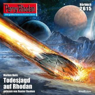 Markus Heitz: Perry Rhodan 2615: Todesjagd auf Rhodan