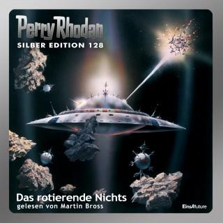 H.G. Ewers, Horst Hoffmann, William Voltz, Kurt Mahr: Perry Rhodan Silber Edition 128: Das rotierende Nichts