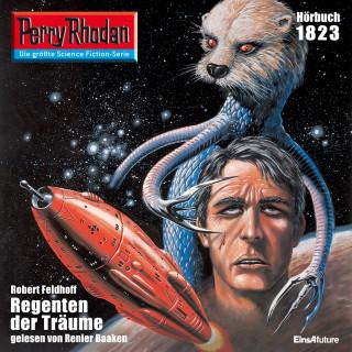 Robert Feldhoff: Perry Rhodan 1823: Regenten der Träume