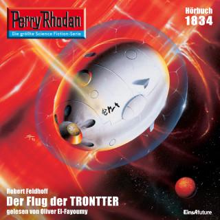 Robert Feldhoff: Perry Rhodan 1834: Der Flug der TRONTTER