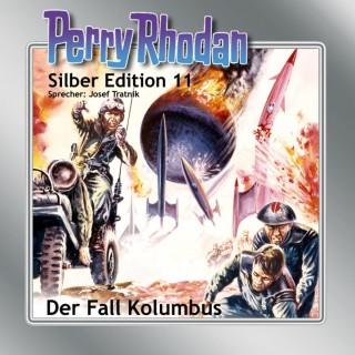 Kurt Mahr, K.H. Scheer, Kurt Brand, Clark Darlton: Perry Rhodan Silber Edition 11: Der Fall Kolumbus
