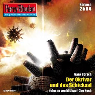 Frank Borsch: Perry Rhodan 2584: Der Okrivar und das Schicksal