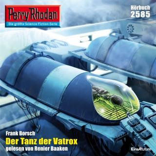 Frank Borsch: Perry Rhodan 2585: Der Tanz der Vatrox