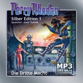 Kurt Mahr, K.H. Scheer, Clark Darlton: Perry Rhodan Silber Edition 01: Die Dritte Macht - Remastered