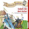 Renée Holler: Mission History – Gefahr für den Kaiser