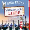 Gisa Pauly: Venezianische Liebe