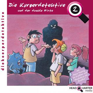 Katrin Wiegand: Die Körperdetektive und der dunkle Hirte