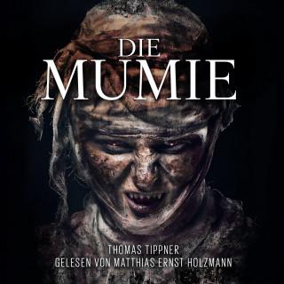 Thomas Tippner: Die Mumie