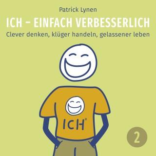 Patrick Lynen: ICH - einfach verbesserlich - Teil 2