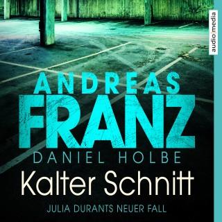 Andreas Franz, Daniel Holbe: Kalter Schnitt