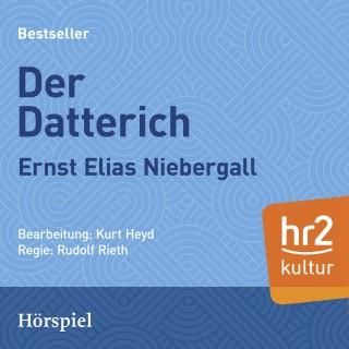 Ernst Elias Niebergall: Der Datterich