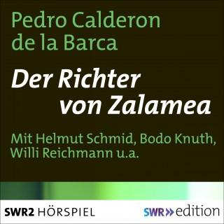 Pedro Calderon de la Barca: Der Richter von Zalamea