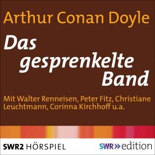 Arthur Conan Doyle: Das gesprenkelte Band