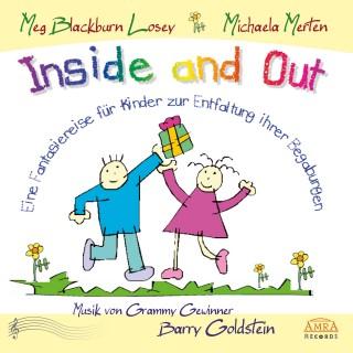 Meg Blackburn Losey: Inside and Out. Von innen heraus. Eine Fantasiereise für Kinder zur Entfaltung ihrer Begabungen
