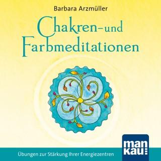 Barbara Arzmüller: Chakren- und Farbmeditationen