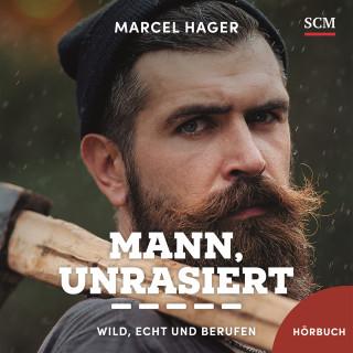Marcel Hager: Mann, unrasiert