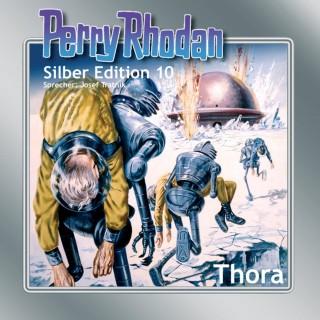 Kurt Mahr, K.H. Scheer, William Voltz, Kurt Brand, Clark Darlton: Perry Rhodan Silber Edition 10: Thora