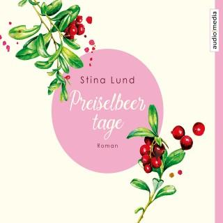 Stina Lund: Preiselbeertage