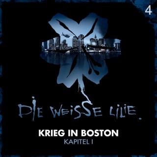 Benjamin Oechsle, Timo Kinzel: 04: Krieg in Boston - Kapitel I