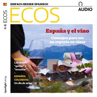 Covadonga Jiménez: Spanisch lernen Audio - Spanien und der Wein