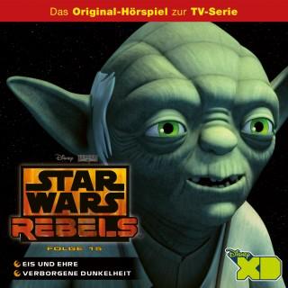 Gabriele Bingenheimer, Reiner Schöne: Disney / Star Wars Rebels - Folge 15: Eis und Ehre/Verborgene Dunkelheit