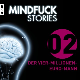 Christian Hardinghaus: Mindfuck Stories - Folge 2