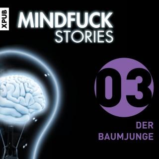 Christian Hardinghaus: Mindfuck Stories - Folge 3
