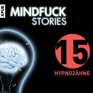 Christian Hardinghaus: Mindfuck Stories - Folge 15