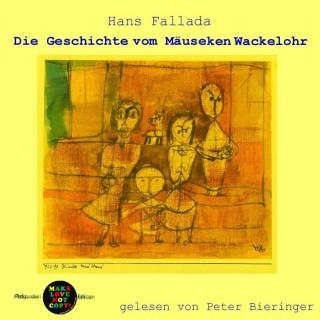 Hans Fallada: Die Geschichte vom Mäuseken Wackelohr