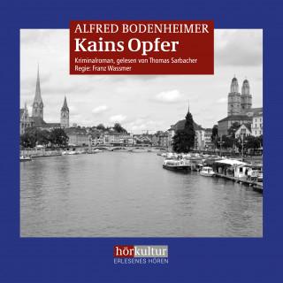 Alfred Bodenheimer: Kains Opfer