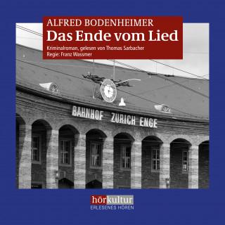 Alfred Bodenheimer: Das Ende vom Lied