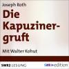 Joseph Roth: Die Kapuzinergruft