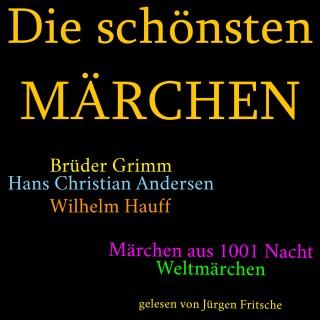 Gebrüder Grimm: Die schönsten Märchen
