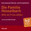 Wolf Schmidt: Die Familie Hesselbach - Willi auf Freiersfüßen