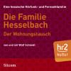 Wolf Schmidt: Die Familie Hesselbach - Der Wohnungstausch